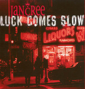 Luck Comes Slow (Maxi CD)