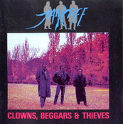CLOWNS, BEGGARS & THIEVES